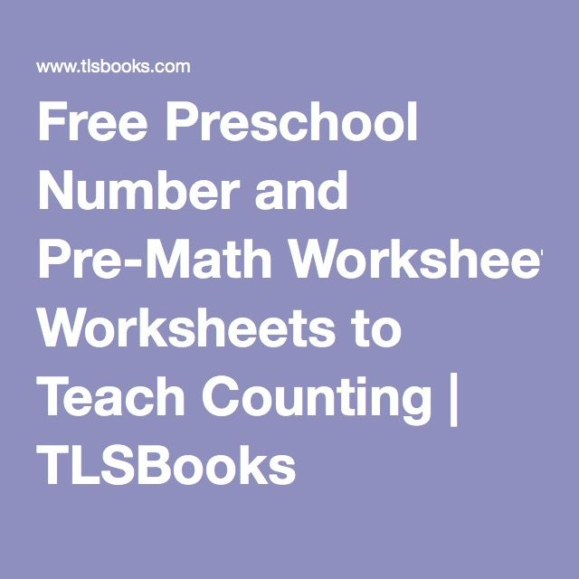 Free Preschool Number and PreMath Worksheets to Teach Counting – Tlsbooks Math Worksheets