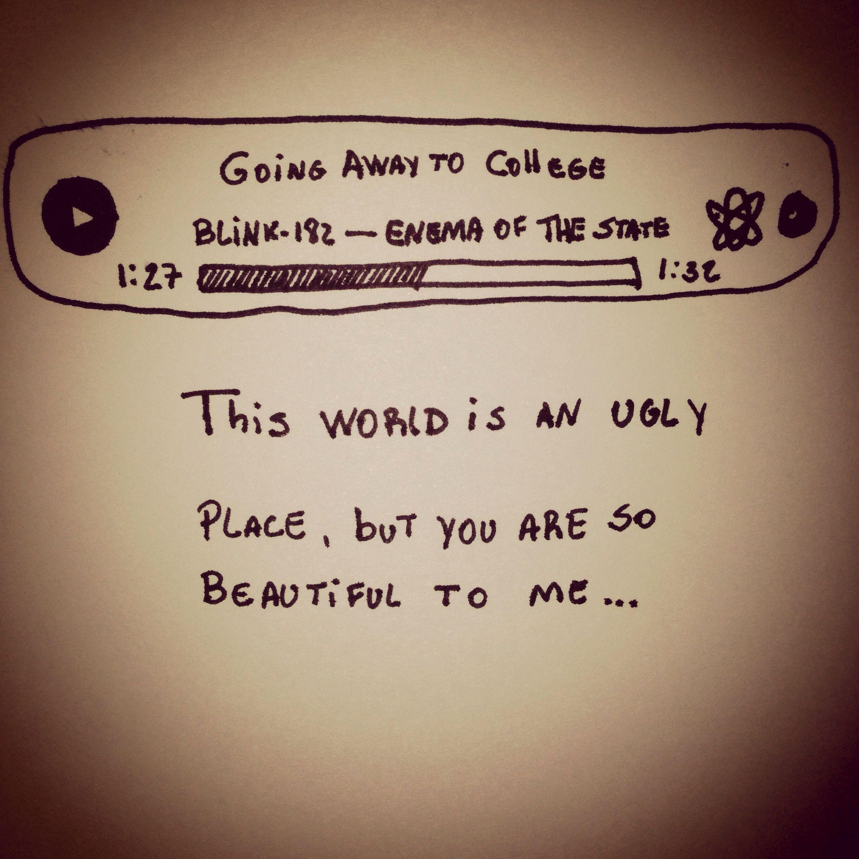 Going Away to College - Blink-182 | Blink 182 in 2018 | Pinterest ...