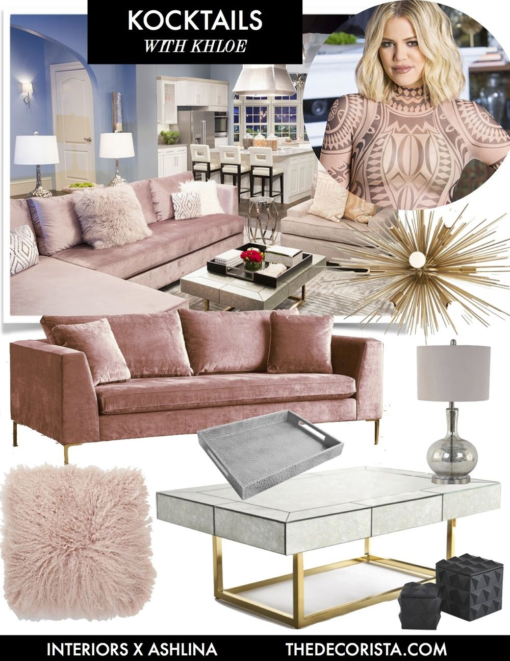 Get The Look Kocktails With Khloe Ashlina Kaposta Home Decor Pink Living Room Pinterest Living Room Khloe k living room