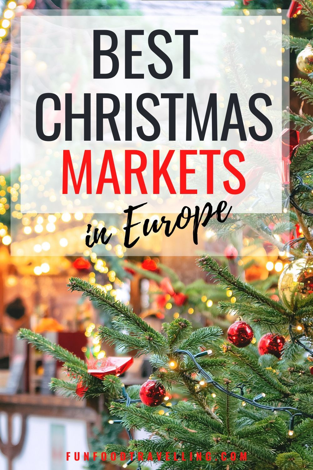 Top 5 Places For The Best Christmas Market Breaks In Europe Fun Food Travelling In 2020 Europe Winter Travel Christmas In Europe Best Christmas Markets