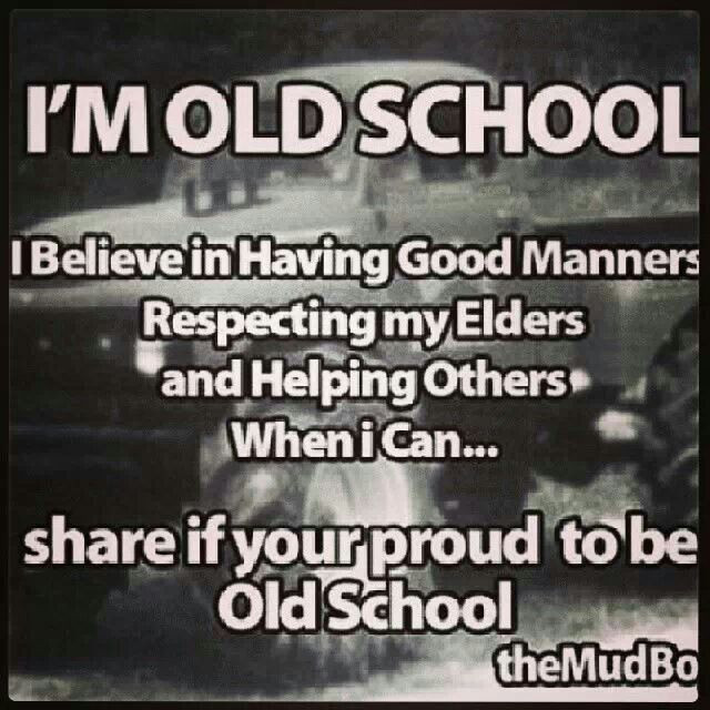 Yes I'm Proud To Be Old School