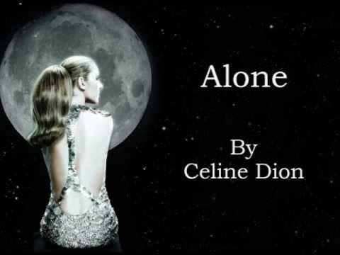 Celine Dion Alone Audio With Lyrics Celine Dion Celine Dion Lyrics Celine