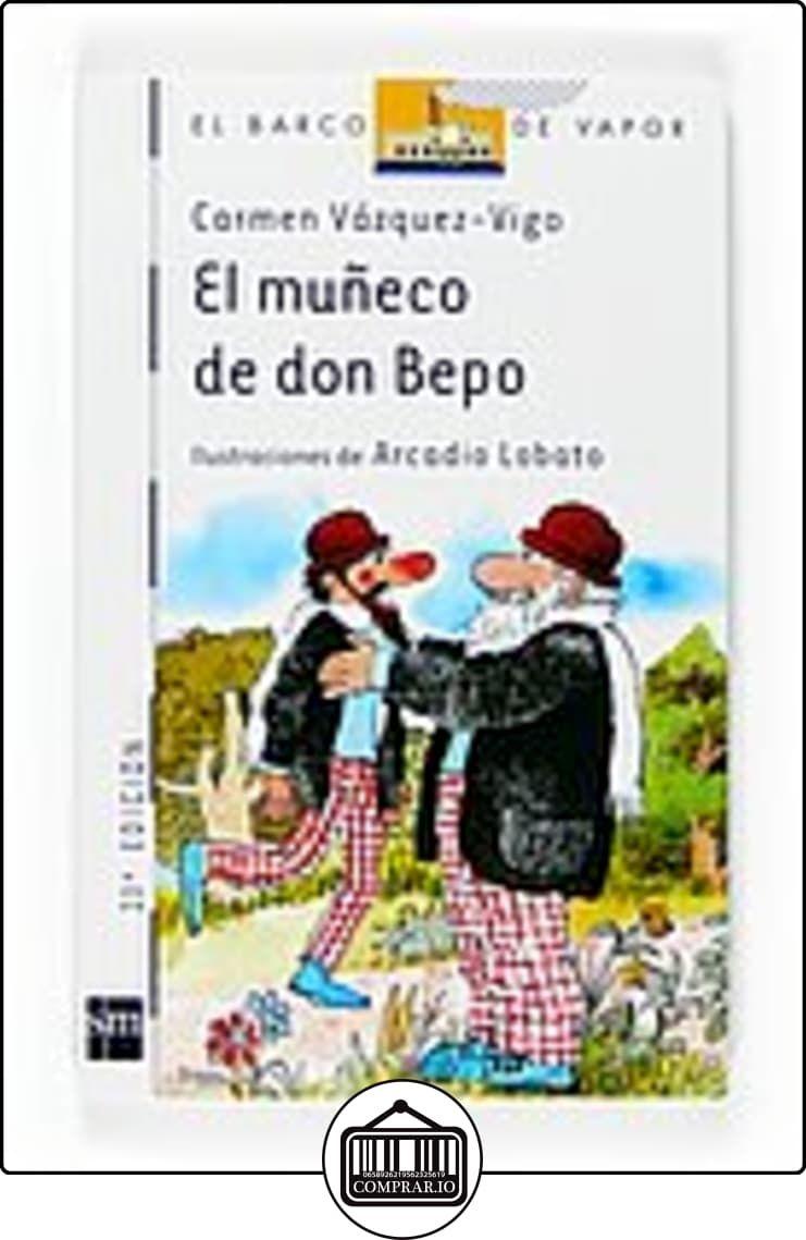El muñeco de Don Bepo (Barco de Vapor Blanca) de Carmen Vázquez-Vigo