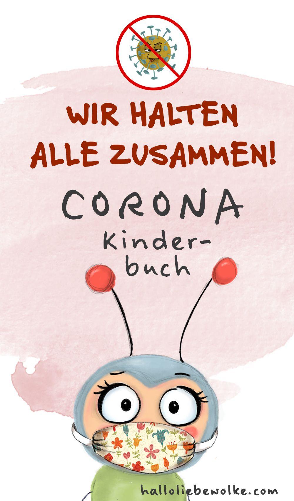 Wir halten alle zusammen! Lerngeschichte für Kinder. #corona #kinderbuch #wilmawochenwurm