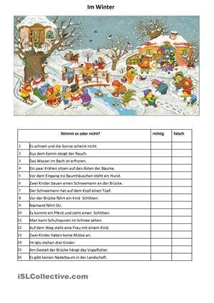 Ein kurzes Leseverstehen und Situationsbild, diesmal mit dem Thema Winter. Die Schüler lieben lustige Wimmelbilder. Ihre Aufgabe ist einfach: richtig oder falsch zu entscheiden, wobei man muss seine gute Beobachtung einsetzen. Die Schüler können weitere Sätze für die Antwort richtig oder falsch bilden. Man übt weiter die Lokalpräpositionen auf, unter, über, in... - DaF Arbeitsblätter