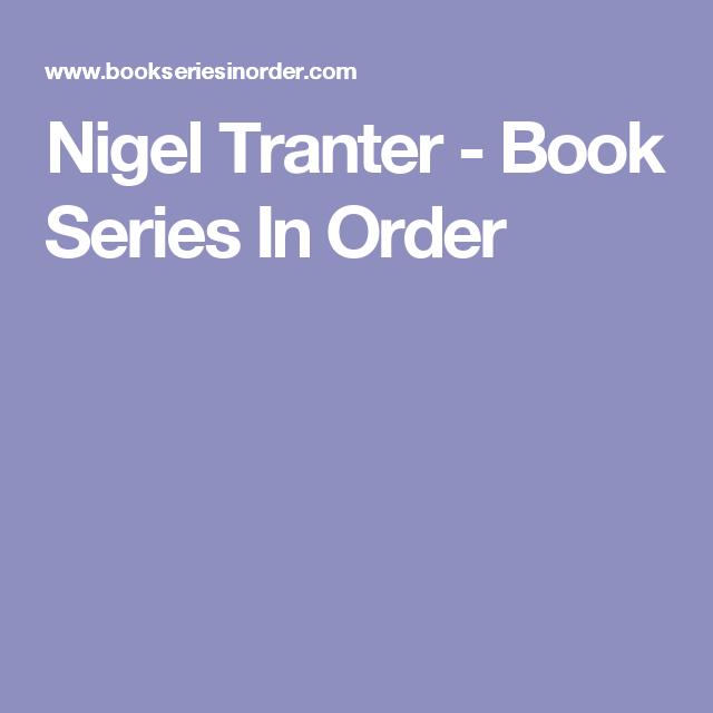 Nigel tranter books in chronological order сепараторы фирмы альфа лаваль цена