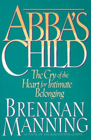 Abba's Child: The Cry of the Heart for Intimate Belonging by Brennan Manning http://www.amazon.com/dp/0891098267/ref=cm_sw_r_pi_dp_OcO2ub19MHW8S