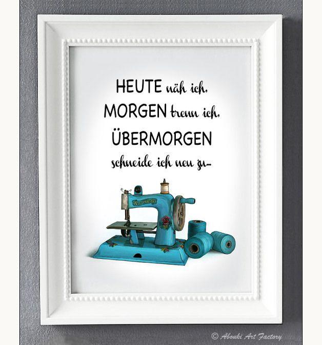 Kunstdruck Nähmaschine mit Statement ♥ **Heute näh ich