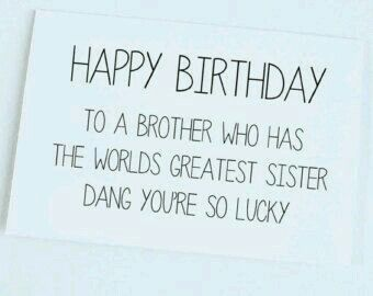 Elena Vlad Brother Birthday Quotes Birthday Cards For Brother