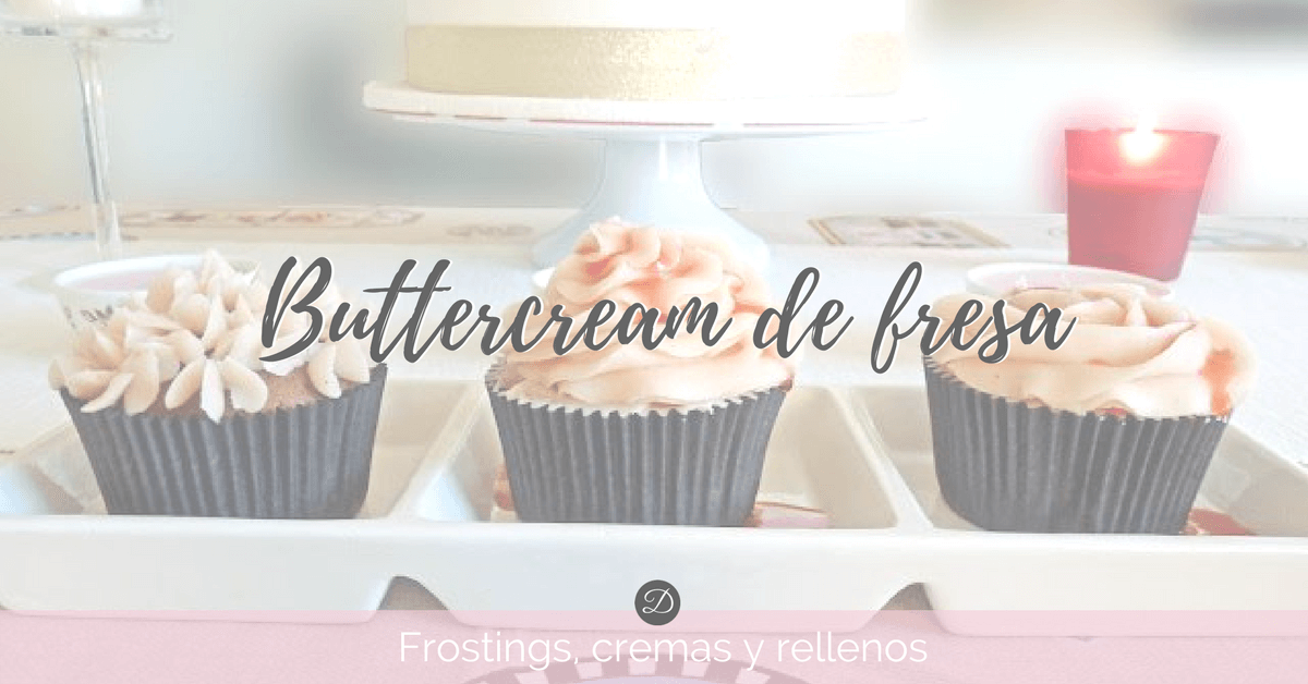 buttercream de fresa in 2018 cremas y rellenos pinterest