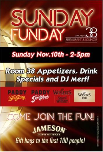 Take Sunday Funday To New Heights At Room 38 In Como On 11 10 From 2 5 P M For More Information Call 573 449 3838 Drink Specials Sunday Funday Jameson
