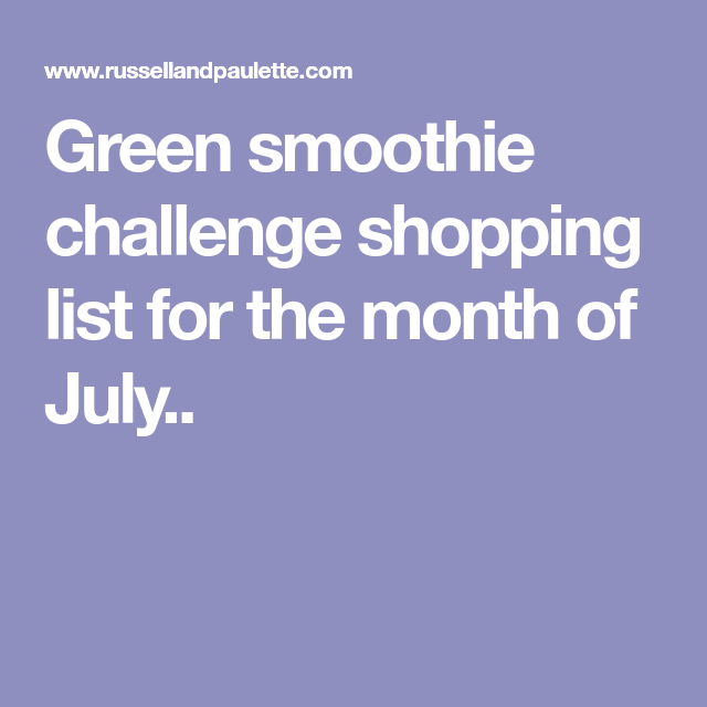 Green Smoothie Challenge Shopping List For The Month Of