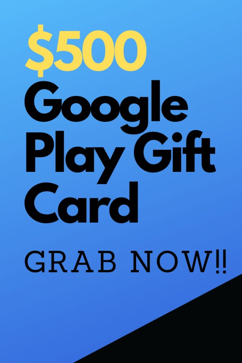 Get a 500 Google Play Gift Card giveaway !!!! It's