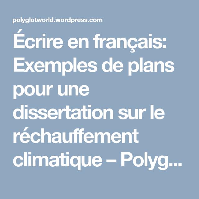 Ecrire En Francai Exemple De Plan Pour Une Dissertation Sur Le Rechauffement Climatique
