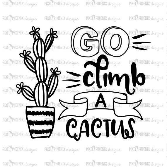 Go hug a cactus funny quote for Shirt SVG dxf Files for Cutting Machines like Silhouette Cameo and Cricut Commercial Use Digital Design