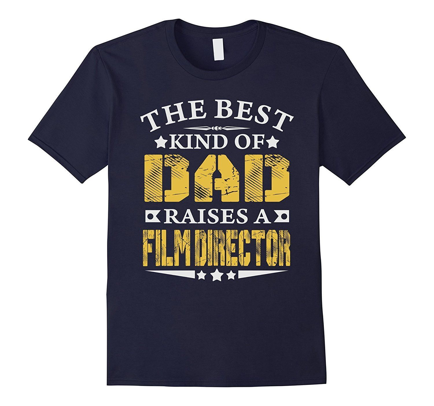 The Best Dad Raise Film Director Job TShirts  Products