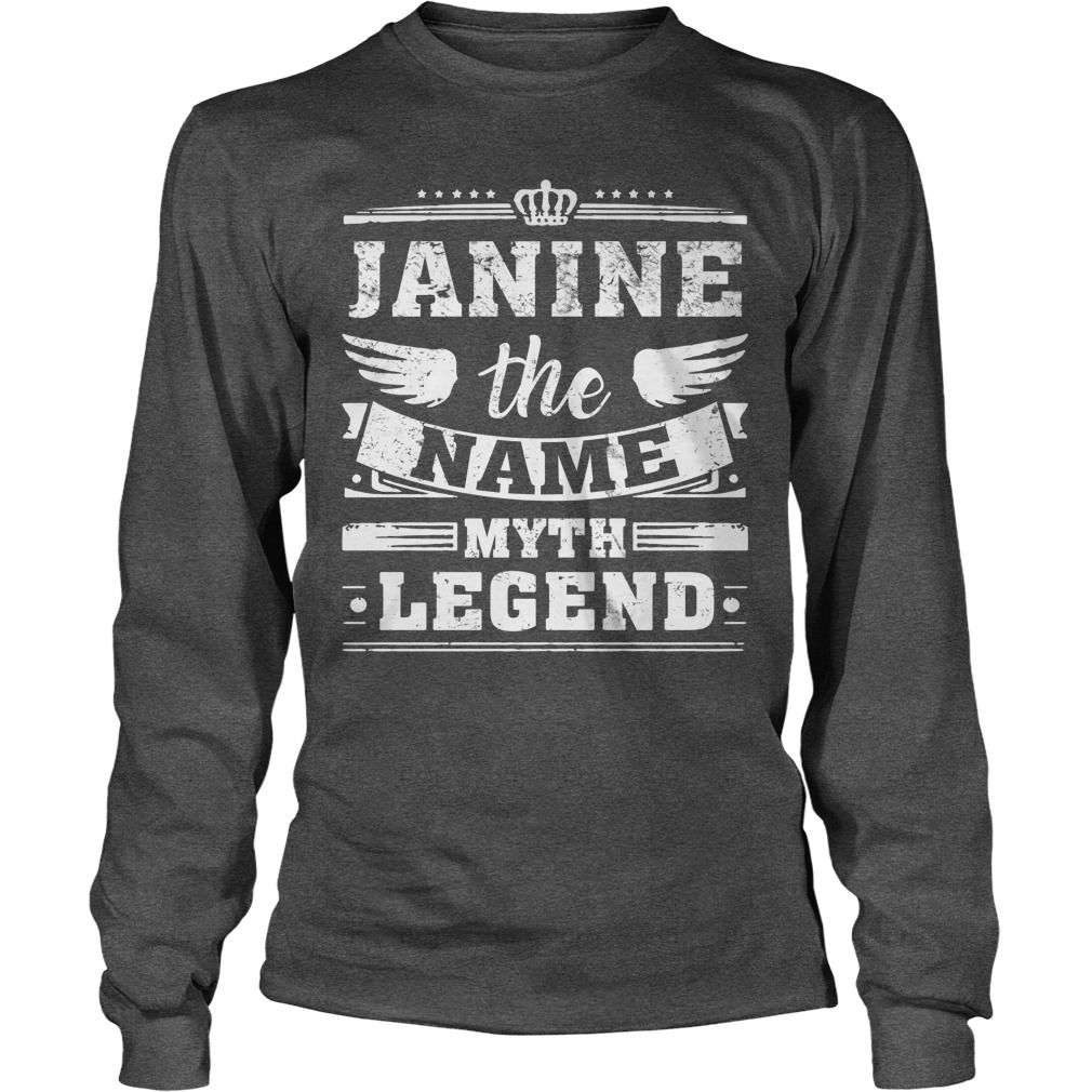 JANINE, the name, the myth, the legend tshirt #gift #ideas #Popular #Everything #Videos #Shop #Animals #pets #Architecture #Art #Cars #motorcycles #Celebrities #DIY #crafts #Design #Education #Entertainment #Food #drink #Gardening #Geek #Hair #beauty #Health #fitness #History #Holidays #events #Home decor #Humor #Illustrations #posters #Kids #parenting #Men #Outdoors #Photography #Products #Quotes #Science #nature #Sports #Tattoos #Technology #Travel #Weddings #Women