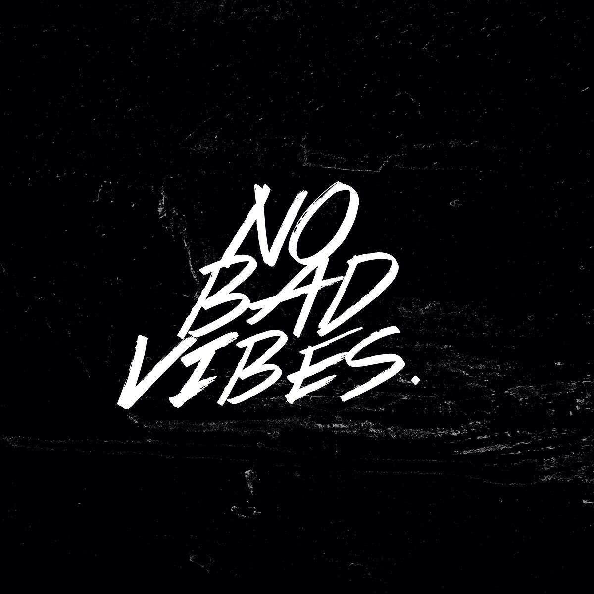 No Bad Vibes Jokes Quotes Vibe Quote Funny Quotes