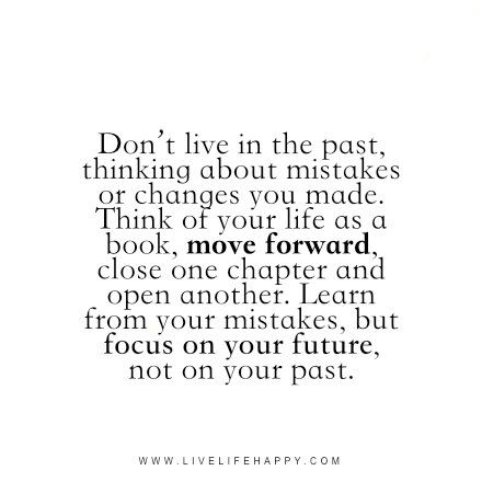 Live Life Happy Page 7 Of 957 Inspirational Quotes Stories Life Health Advice Learning From Mistakes Quotes Past Quotes Past Mistakes Quotes