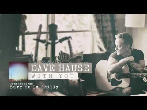 Dave Hause With You Youtube Gif Of The Day You Youtube Video