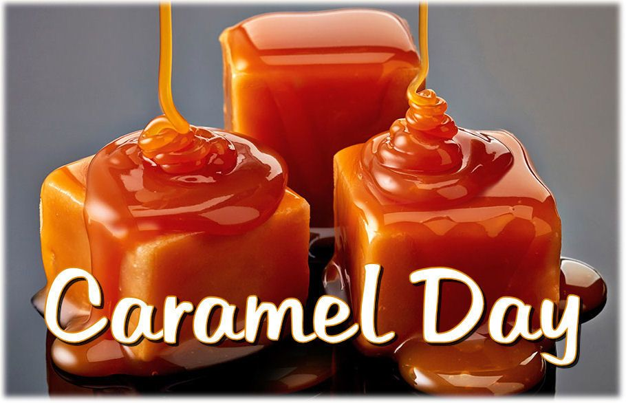 April 5 is National Caramel Day Caramel desserts, How to