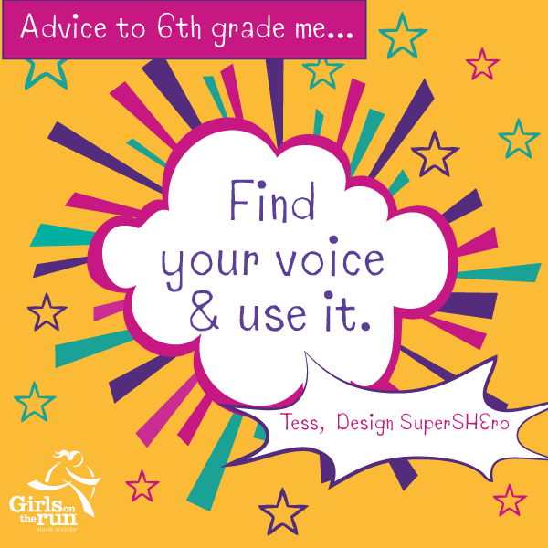 Find Your Voice & Use it.  Girls on the Run