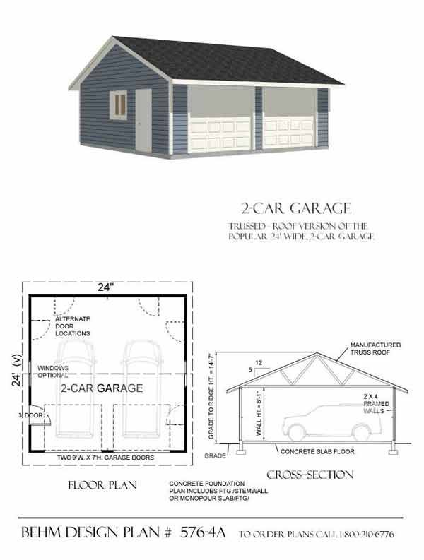 Reverse gable two car garage plan 576 4a 24 39 x 24 39 by behm for Gable barn plans