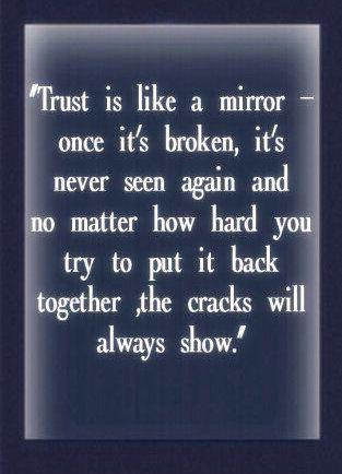 Once Broken Trust Quotes … | Words Of Wisdom | Trust…