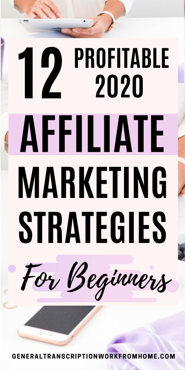 12 Profitable 2020 Affiliate Marketing Strategies for Beginners. How to make money in affiliate marketing and become a successful affiliate marketer in 2020. #affiliatemarketing #affiliatemarketingforbeginners   #affiliatemarketingtips #passiveincome   #affiliatemarketingpassiveincome #onlineincome #makemoneyonline #makemoneyblogging