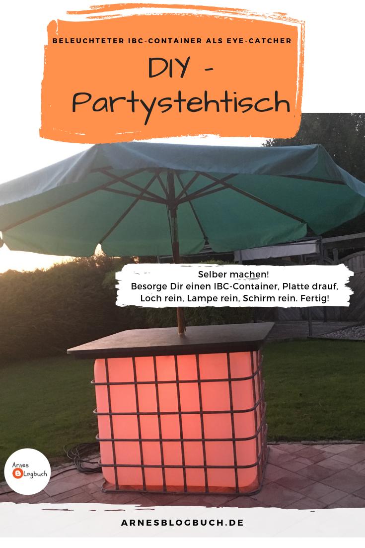 Partystehtisch Beleuchtet Diy Stehtisch Selber Bauen Selber Bauen Garten Beleuchten
