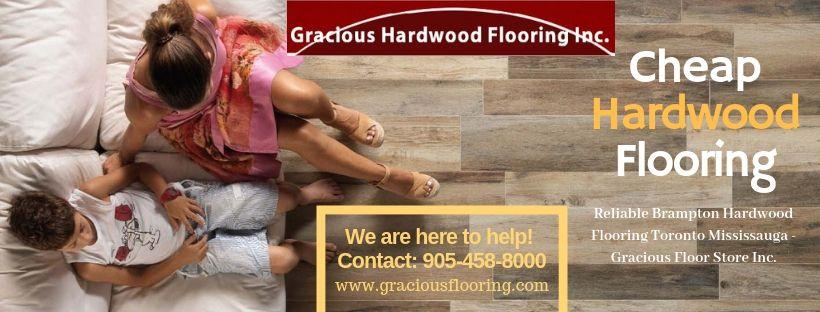 Gracious Hardwood Is One Of The Best Cheap Hardwood Flooring In Brampton Toronto Ontario We Provide Bes Flooring Store Hardwood Cheap Hardwood Floors