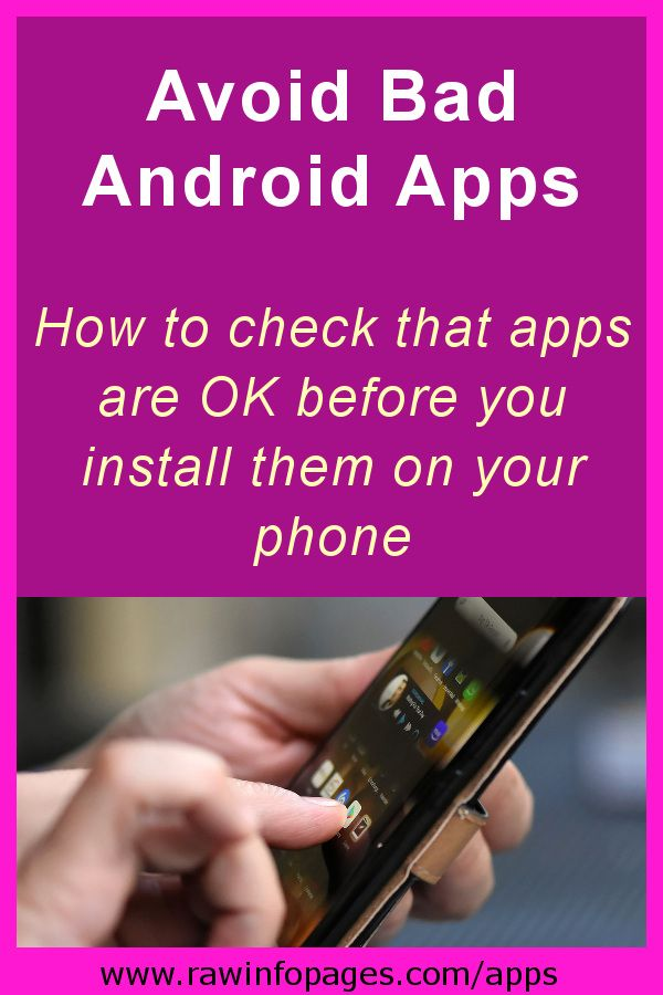 Spot bad Android apps before installing them on your phone