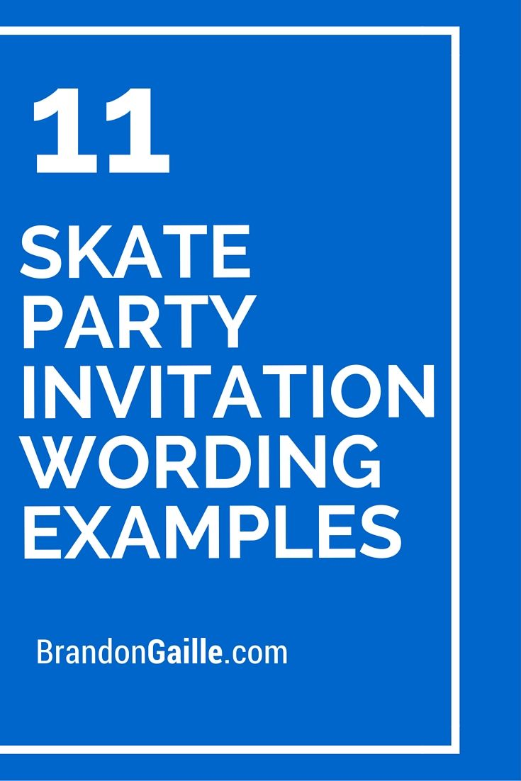 11 skate party invitation wording examples messages and 11 skate party invitation wording examples messages and communication pinterest skate party party invitations and card sentiments stopboris Image collections