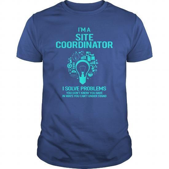 AWESOME TEE FOR SITE COORDINATOR T-SHIRTS, HOODIES (22.99$ ==► Shopping Now) #awesome #tee #for #site #coordinator #shirts #tshirt #hoodie #sweatshirt #fashion #style
