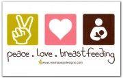Peace, love, breastfeeding.