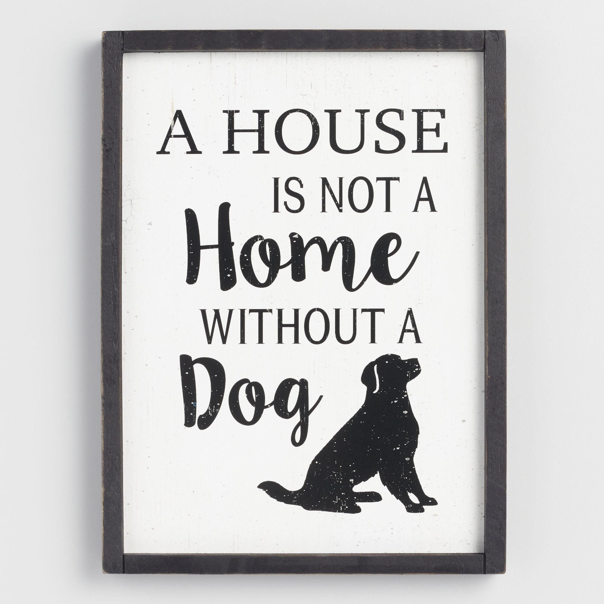 A House Is Not A Home Without A Dog Wall Decor By World Market
