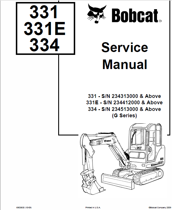 bobcat 331, 331e and 334 excavator schematics, operating and servicebobcat 331, 331e and 334 excavator schematics, operating and service manual