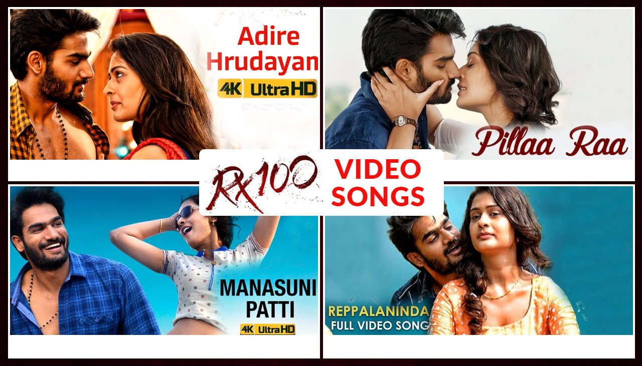 Watch Rx 100 Video Songs Rx100 Videosongs Adirehrudayam Pillaraa Video Manasunipatti Reppalaninda Videosong Telu Songs Music Streaming Sites 100 Songs