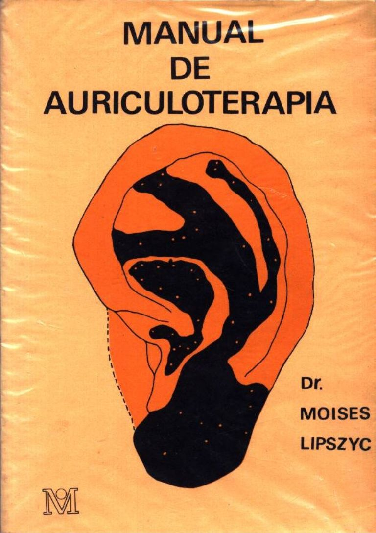 Manual De Auriculoterapia Moises Lipszyc Auriculoterapia Para Adelgazar Acupuntura Para Adelgazar Acupuntura Oreja