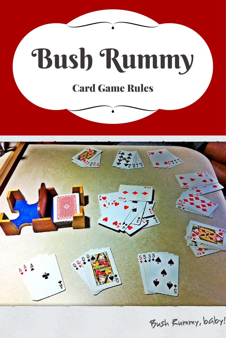 Bush Rummy Card Game Rules Fun card games, Card games, Games