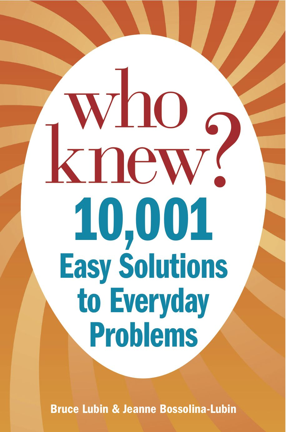 10,001 Easy Solutions to Everyday Problems