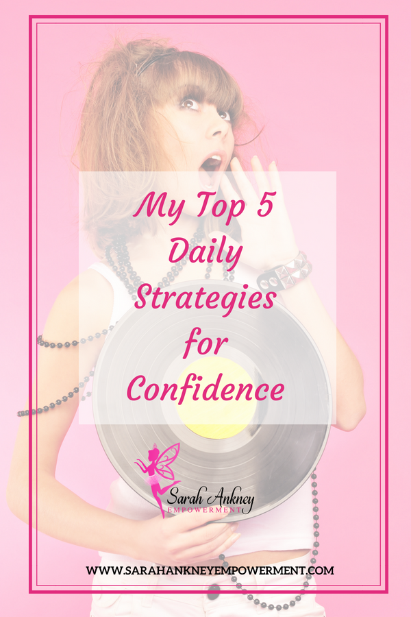 My Top 5 Daily Strategies for Confidence guide + printable  Inject