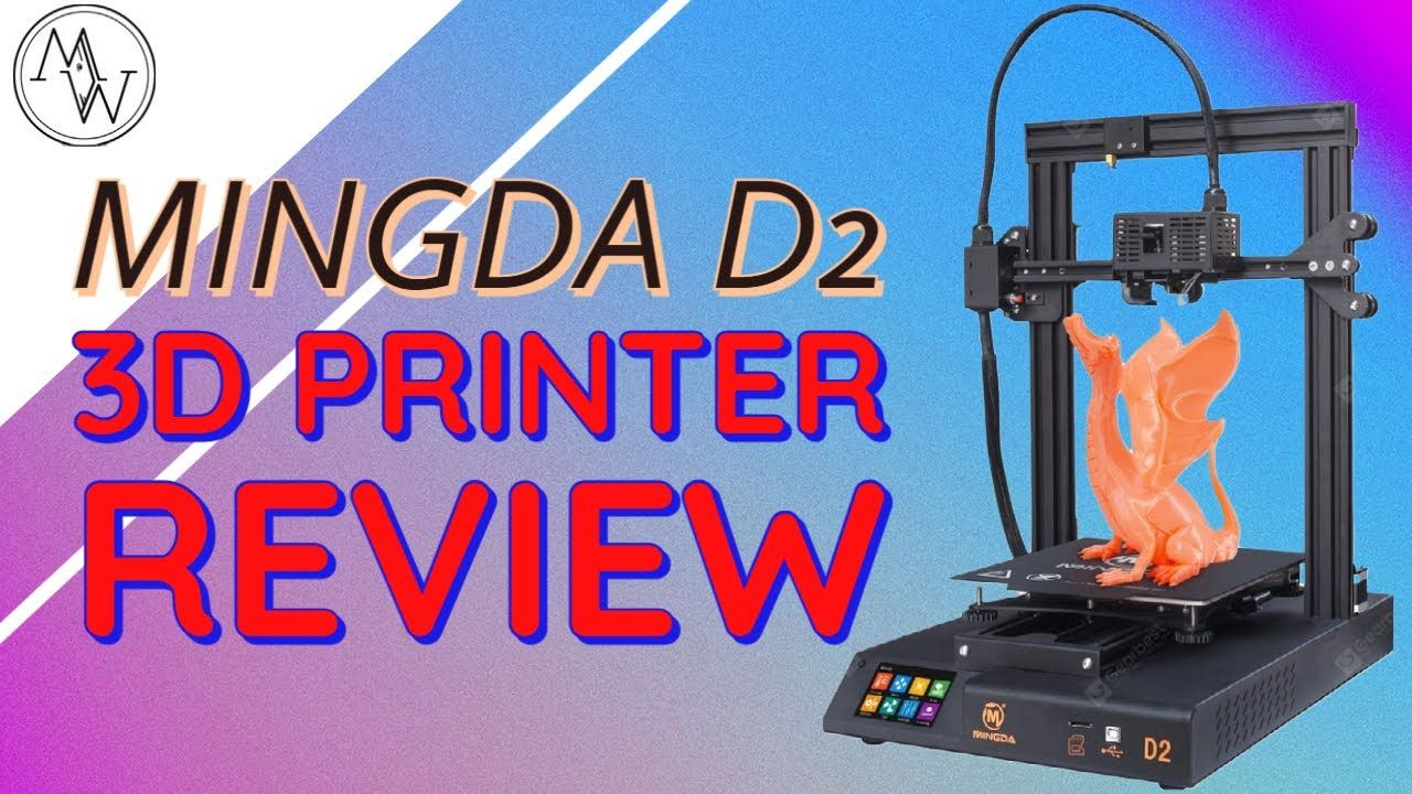 Mingda D2 3d Printer Review Is This Never Heard Of Brand Any Good 3d Printer Reviews 3d Printer Printer