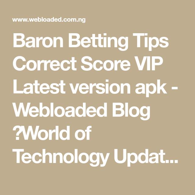 Download baron betting tips apk free