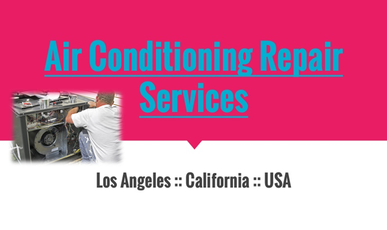Expert Air Conditioning Repair In Los Angeles Ca Heater Air Conditioner Contractor Call U Commercial Hvac Air Conditioning Services Air Conditioning Repair