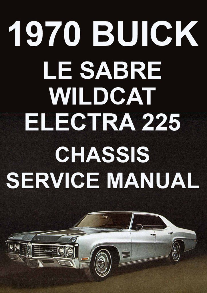 buick lesabre wildcat electra 225 1970 workshop manual pinterest rh pinterest com buick car manual engine light buick car manuals