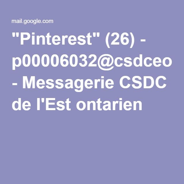 """""""Pinterest"""" (26) - p00006032@csdceo.org - Messagerie CSDC de l'Est ontarien"""
