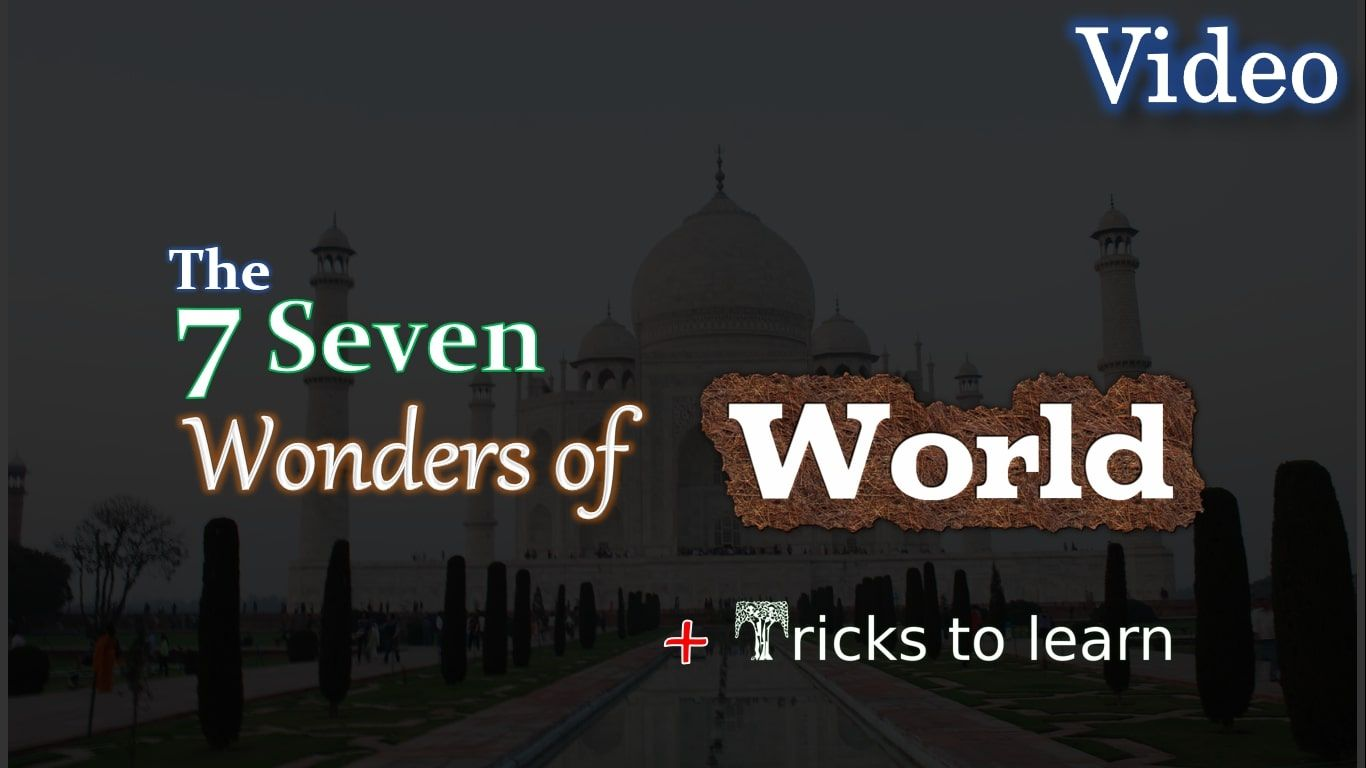 How To Learn Seven Wonders For World Ancient And New World Trick To Learn Names Details Seven Wonders Wonder Seventh