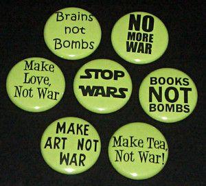 Anti War Badges Anti War Quote War Quotes Anti War