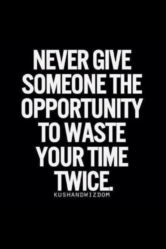 My Time Is Too Valuable Short Inspirational Quotes Words Quotes Words Of Wisdom